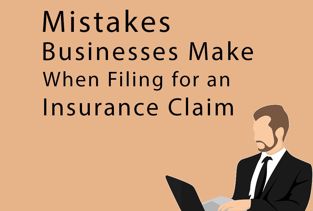 Insurance Claim Business Mistakes