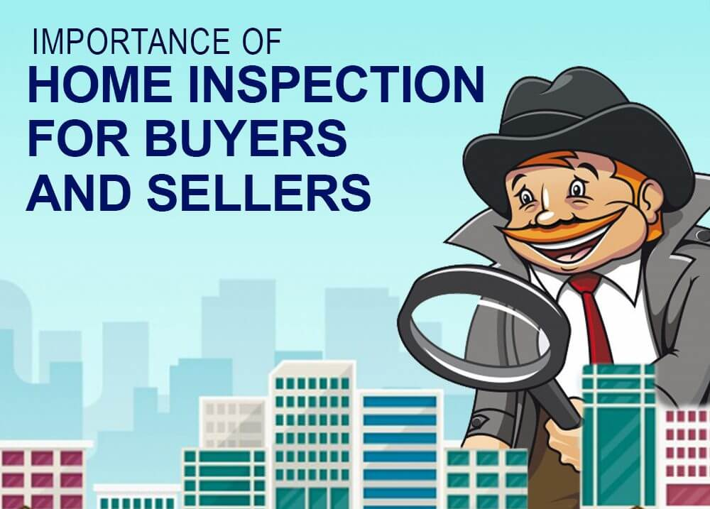 importance of home inspection for buyers and sellers